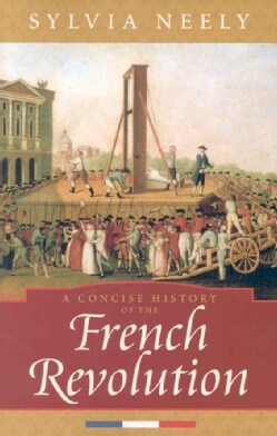 A Concise History Of The French Revolution (Paperback)