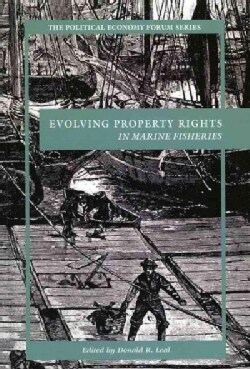 Evolving Property Rights in Marine Fisheries (Hardcover)
