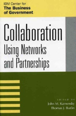 Collaboration: Using Networks and Partnerships (Paperback)