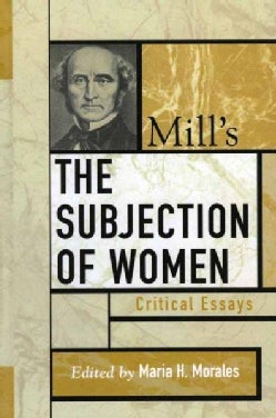 Mill's The Subjection Of Women (Hardcover)