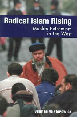 Radical Islam Rising: Muslim Extremism In The West (Paperback)