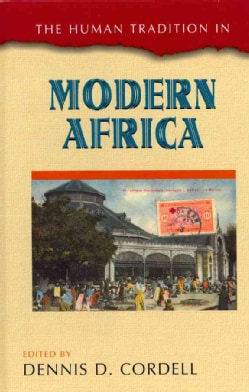 The Human Tradition in Modern Africa (Hardcover)