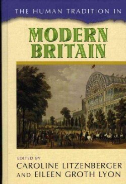 The Human Tradition in Modern Britain (Hardcover)