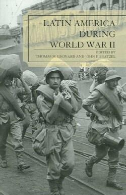 Latin America During World War II (Paperback)