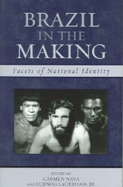 Brazil in the Making: Facets of National Identity (Paperback)