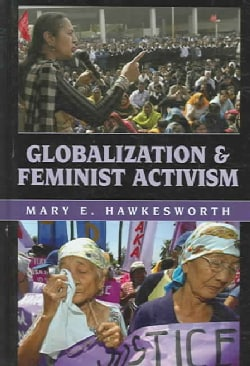Globalization And Feminist Activism (Hardcover)