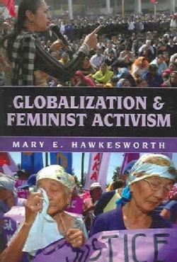 Globalization And Feminist Activism (Paperback)