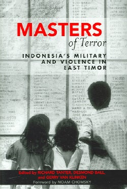 Masters Of Terror: Indonesia's Military And Violence In East Timor (Paperback)
