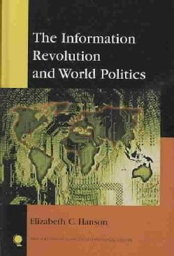 The Information Revolution and World Politics (Hardcover)