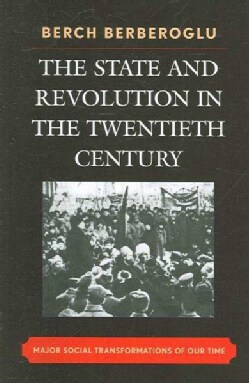 The State and Revolution in the 20th Century: Major Social Transformations of Our Time (Paperback)