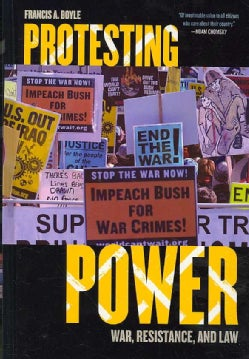 Protesting Power: War, Resistance, and Law (Hardcover)