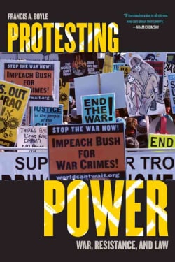 Protesting Power: War, Resistance, and Law (Paperback)