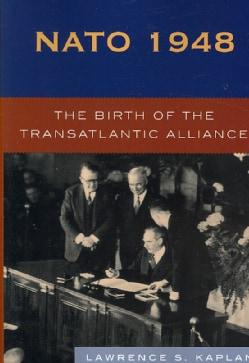 NATO 1948: The Birth of the Atlantic Alliance (Paperback)