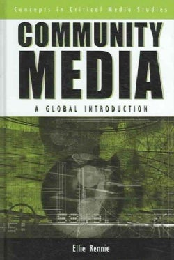 Community Media: A Global Introduction (Hardcover)