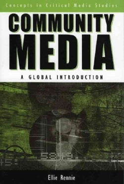 Community Media: A Global Introduction (Paperback)