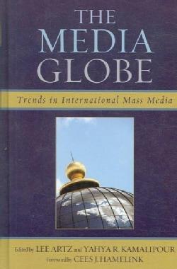 The Media Globe: Trends in International Mass Media (Hardcover)