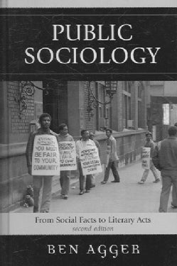 Public Sociology: From Social Facts to Literary Acts (Hardcover)