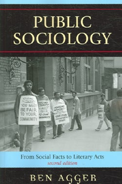 Public Sociology: From Social Facts to Literary Acts (Paperback)
