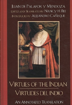 Virtues of the Indian /Virtudes del indio (Hardcover)