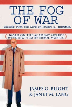 The Fog Of War: Lessons From The Life Of Robert S. Mcnamara (Paperback)