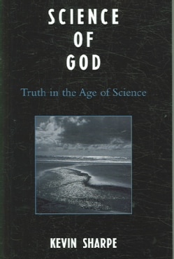 Science of God: Truth in the Age of Science (Paperback)