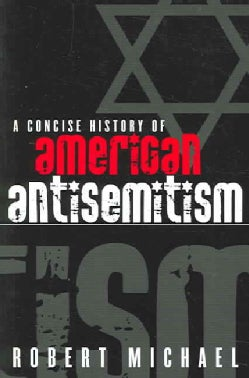 A Concise History Of American Antisemitism (Paperback)
