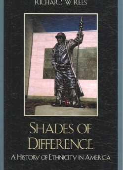 Shades of Difference: A History of Ethnicity in America (Paperback)