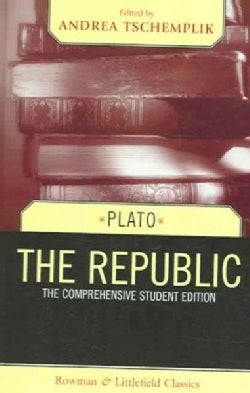 The Republic: The Comprehensive Student Edition (Hardcover)