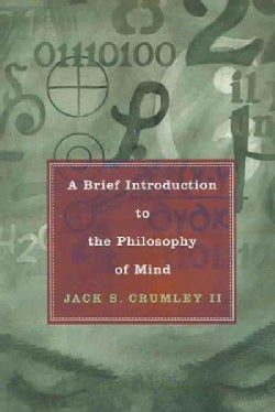 A Brief Introduction to the Philosophy of Mind (Paperback)