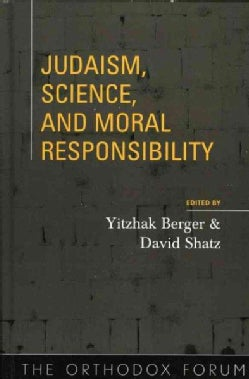 Judaism, Science, And Moral Responsibility (Hardcover)