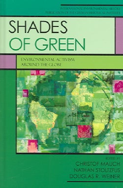 Shades of Green: Environmental Activism Around the Globe (Paperback)