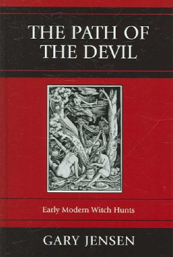 The Path of the Devil: Early Modern Witch Hunts (Hardcover)