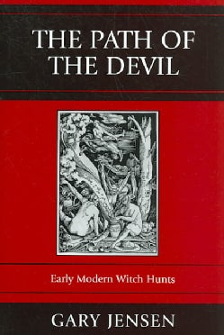 The Path of the Devil: Early Modern Witch Hunts (Paperback)