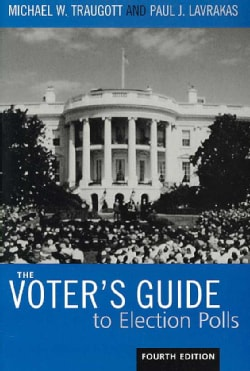 The Voter's Guide to Election Polls (Paperback)