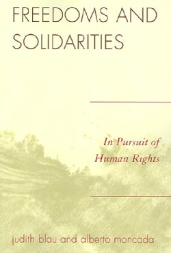 Freedoms and Solidarities: In Pursuit of Human Rights (Paperback)