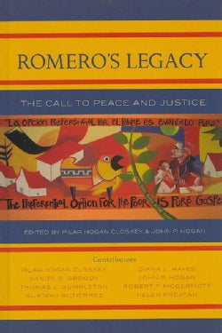 Romero's Legacy: The Call to Peace and Justice (Hardcover)