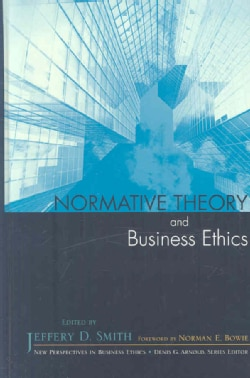 Normative Theory and Business Ethics (Hardcover)