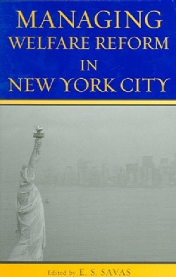 Managing Welfare Reform in New York City (Paperback)