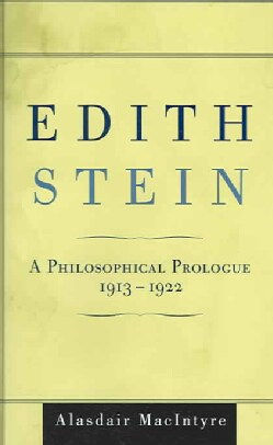Edith Stein: A Philosophical Prologue, 1913-1922 (Hardcover)