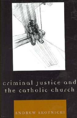 Criminal Justice and the Catholic Church (Paperback)
