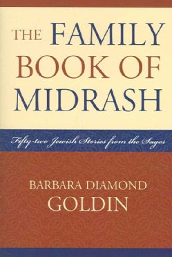 The Family Book of Midrash: 52 Jewish Stories from the Sages (Paperback)
