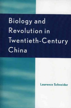 Biology and Revolution in Twentieth-Century China (Paperback)