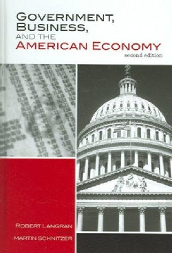 Government, Business, And the American Economy (Hardcover)