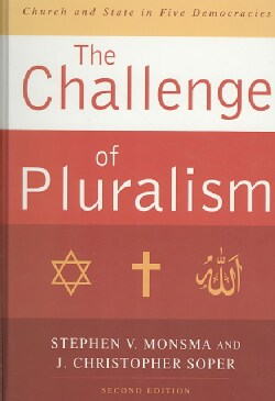 The Challenge of Pluralism: Church and State in Five Democracies (Hardcover)