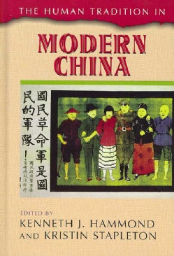 The Human Tradition in Modern China (Hardcover)