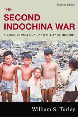 The Second Indochina War: A Concise Political and Military History (Paperback)