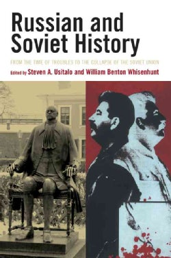 Russian and Soviet History: From the Time of Troubles to the Collapse of the Soviet Union (Paperback)