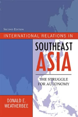International Relations in Southeast Asia: The Struggle for Autonomy (Hardcover)