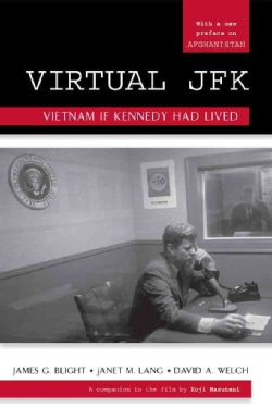 Virtual JFK: Vietnam If Kennedy Had Lived (Paperback)