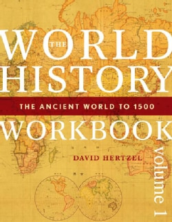 The World History Workbook: The Ancient World to 1500 (Paperback)